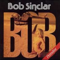 Bob Sinclar - Paradise