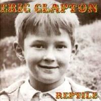 Eric Clapton - Reptile (Live Concert)