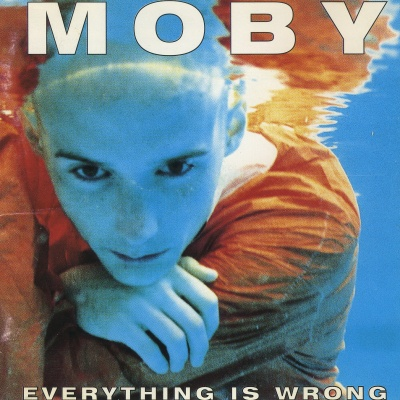 Moby - Everything Wrong CD2
