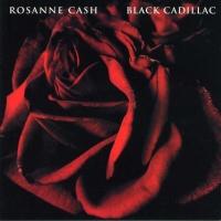 Rosanne Cash - Black Cadillac