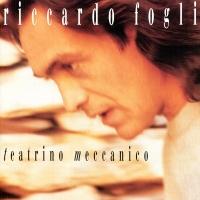 Riccardo Fogli - Teatrino Meccanico