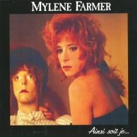 Mylène Farmer - Ainsi Soit Je... (Album)