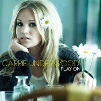 Carrie Underwood - Play On. CD2.