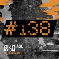 2nd Phase - Axiom (Original Mix)