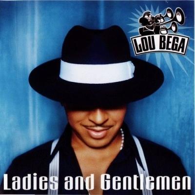 Lou Bega - Ladies And Gentlemen (Album)