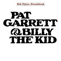 - Pat Garrett & Billy The Kid