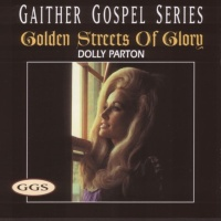 Dolly Parton - Golden Streets of Glory