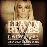 LeAnn Rimes - Lady & Gentlemen (Album)