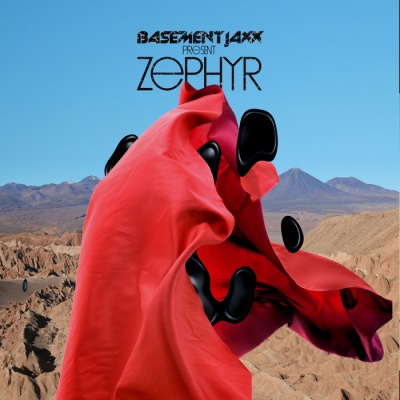 Basement Jaxx - Zephyr (Album)