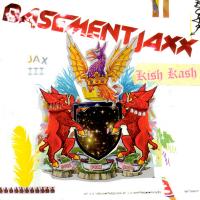 Basement Jaxx - Kish Kash (Album)