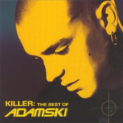 Adamski - Killer - The Best of Adamski