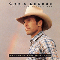 Chris LeDoux - Melodies and Memories