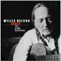 Willie Nelson - Crazy: The Demo Sessions