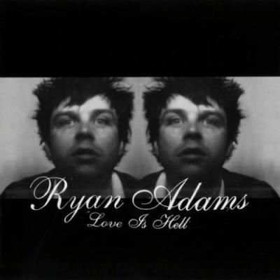 Ryan Adams - Love Is Hell. CD2.
