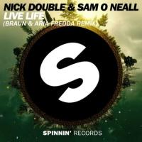 Nick Double - Live Life (Braun & Aria Fredda Remix)