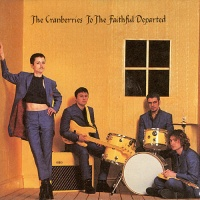 The Cranberries - To the Faithful Departed