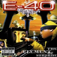 E-40 - The Element Of Surprise (CD2)