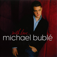 Michael Buble - With Love (EP)