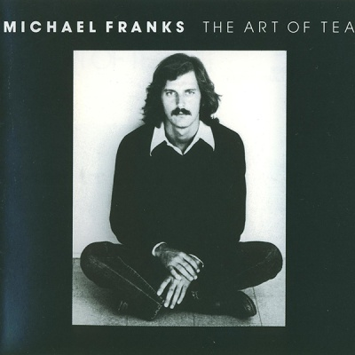Michael Franks - The Art of Tea