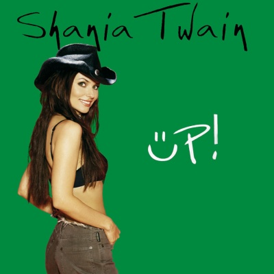 Shania Twain - Up! (Green Disc)
