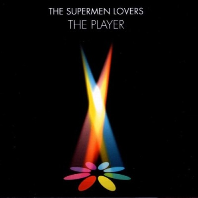 The Supermen Lovers - The Player