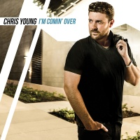 Chris Young - I'm Comin' Over (Album)