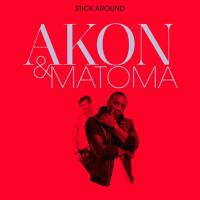 Akon - Stick Around
