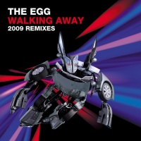 The Egg - Walking Away (2009 Remixes) (Single)