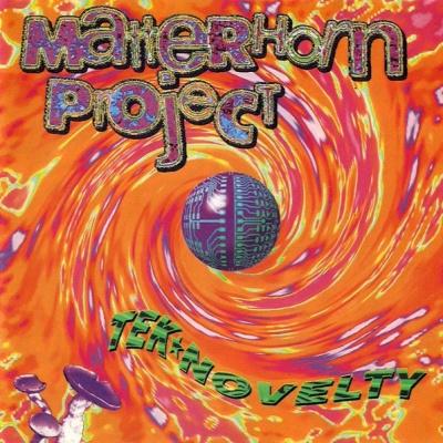 Matterhorn Project - Tek*Novelty (Album)