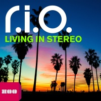 R.I.O - Living In Stereo (Single)