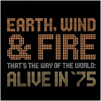 That's The Way Of The World Alive In '75