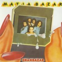 Matia Bazar - Gran Bazar (Album)