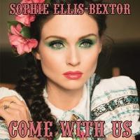 Sophie Ellis-Bextor - Come With Us (Original Mix)