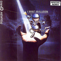 I Want An Illusion (Special Remix)
