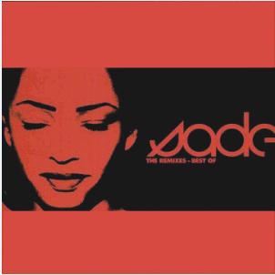 Sade - Best Of (The Remixes) (Album)