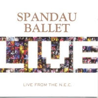 Spandau Ballet - Live From The N.E.C. CD1 (Album)