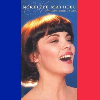 Mireille Mathieu - Amoureusement votre CD 3 (Album)