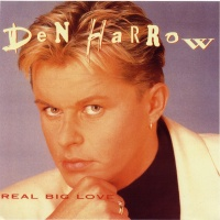 Den Harrow - Real Big Love (Album)