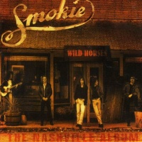 Smokie - Wild Horses : The Nashville Album (Album)