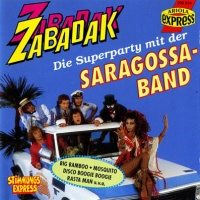 Saragossa Band - Zabadak: Die Superparty Mit Der Saragossa Band (Album)