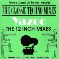 Yazoo - The Classic Techno Mixes (Album)
