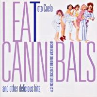 Toto Coelo - I Eat Cannibals (Album)