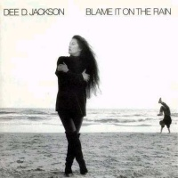 Dee D. Jackson - Blame It On The Rain (Album)