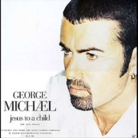 George Michael - Jesus To A Child  (Maxi)
