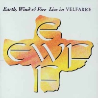 Earth, Wind & Fire - Live In Velfarre (Album)