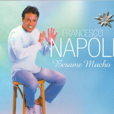 Francesco Napoli - Besame Mucho (Album)
