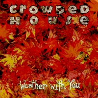 Crowded House - Crowded House / Mr. Tambourine Man (Live Version)