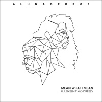 AlunaGeorge - Mean What I Mean