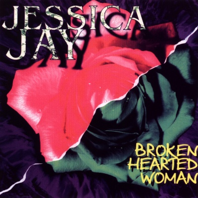 Jessica Jay - Broaken Hearted Woman (Album)