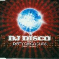 Dirty Disco Dubs